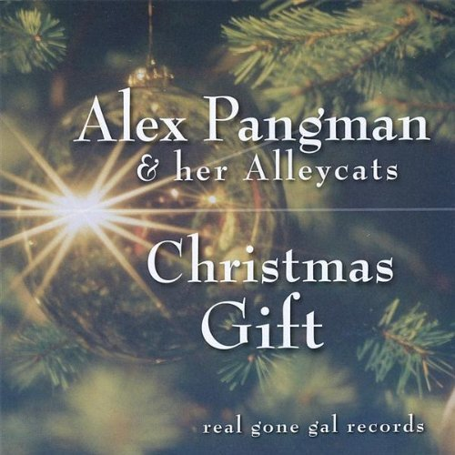 Christmas Gift by Alex Pangman & Her Alleycats