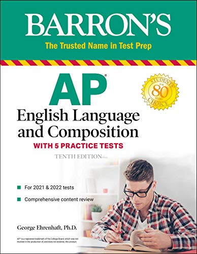 AP English Language and Composition: With 5 Practice Tests (Barron's Test Prep)