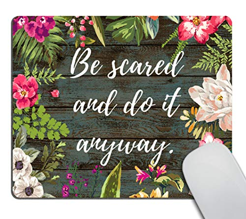 Smooffly Inspiring Creative Motivation Quote Mousepad, Be Scared and Do It Anyway Inspirational Quote Mouse pad Art Rustic Old Wood White Quote