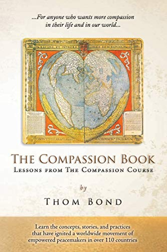 The Compassion Book: Lessons from The Compassion Course