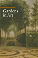 Gardens in Art (Guide to Imagery Series)