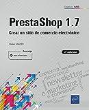 PrestaShop 1.7 (2.ª edición) - Crear un sitio de comercio electrónico