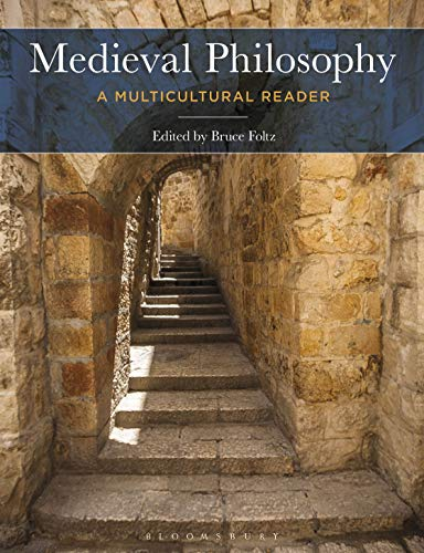 Medieval Philosophy: A Multicultural Reader (English Edition)