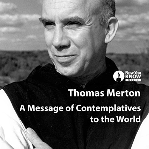 A Message of Contemplatives to the World audiobook cover art