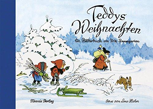 Teddys Weihnachten: Ein Bilderbuch von Fritz Baumgarten
