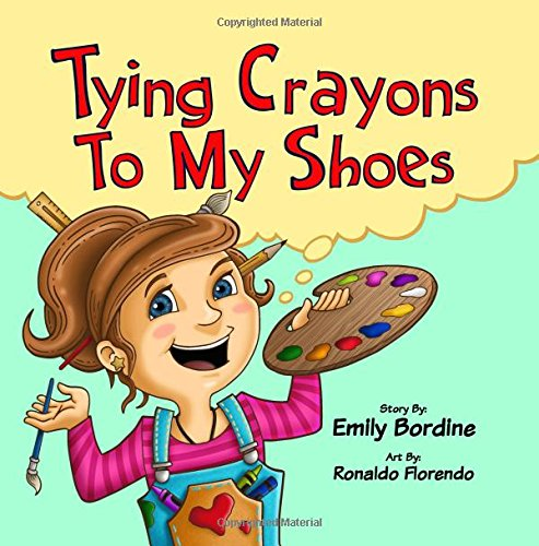 Tying Crayons to My Shoes