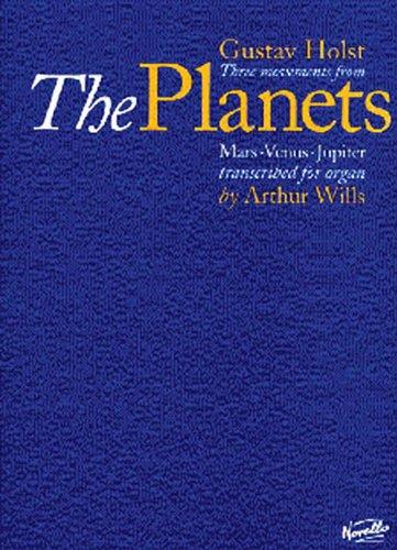 Three Movements from The Planets: Mars-Venus-Jupiter transcribed for organ