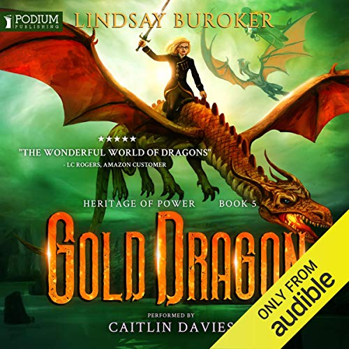 Gold Dragon Audiobook By Lindsay Buroker cover art