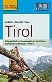 DuMont Reise-Taschenbuch Reiseführer Tirol: mit Online-Updates als Gratis-Download