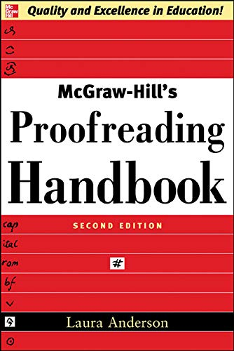 Compare Textbook Prices for McGraw-Hill's Proofreading Handbook 2 Edition ISBN 9780071457644 by Anderson, Laura