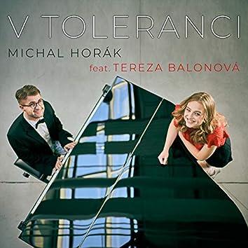 V toleranci (feat. Tereza Balonová)