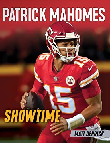 Patrick Mahomes: Showtime (English Edition)