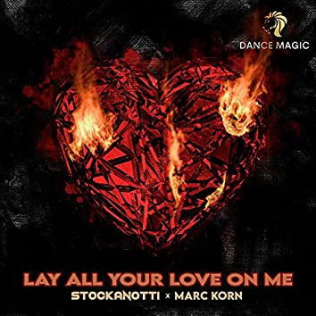 Lay All Your Love on Me