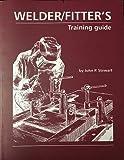 Welder/Fitter's Training Guide