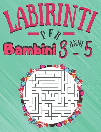 Labirinti Per Bambini 3-5 Anni: 100 puzzles di Labirinti 3-5 anni con soluzioni   Livello: molto semplice   Libro di attività labirinto a caratteri ..
