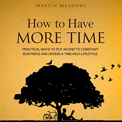 How to Have More Time audiobook cover art