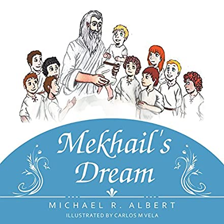 Mekhail's Dream