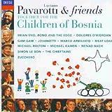 Luciano Pavarotti & Friends: Together for the Children of Bosnia von Luciano Pavarotti