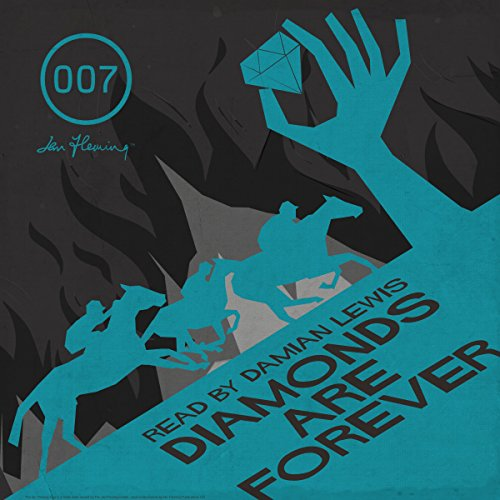 Diamonds are Forever (with Interview)                   By:                                                                                                                                 Ian Fleming                               Narrated by:                                                                                                                                 Damian Lewis                      Length: 6 hrs and 46 mins     323 ratings     Overall 4.4