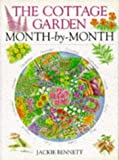 The Cottage Garden Month-By-Month (Month-By-Month Series)