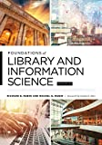 Foundations of Library and Information Science: Fifth Edition