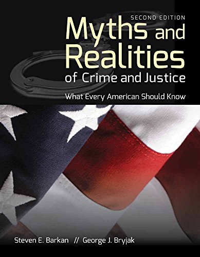 Download Myths and Realities of Crime and Justice: What Every American Should Know 1449691080