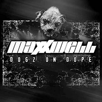 Dogz On Dope