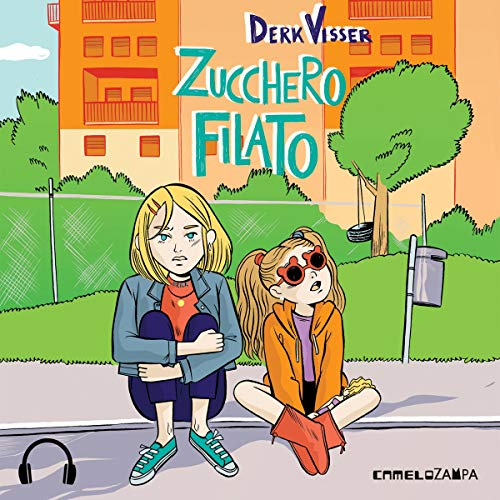 Zucchero filato audiobook cover art