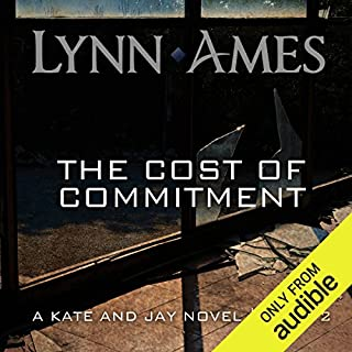 The Cost of Commitment                   By:                                                                                                                                 Lynn Ames                               Narrated by:                                                                                                                                 Emily Beresford                      Length: 10 hrs and 32 mins     76 ratings     Overall 4.6