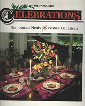 Celebrations: Sumptuous Meals for Festive Occasions 0812062752 Book Cover