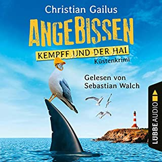 Angebissen - Kempff und der Hai     Küsten-Krimi              Autor:                                                                                                                                 Christian Gailus                               Sprecher:                                                                                                                                 Sebastian Walch                      Spieldauer: 7 Std. und 42 Min.     62 Bewertungen     Gesamt 4,4