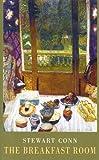 The Breakfast Room by Stewart Conn (28-Feb-2010) Paperback