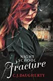 Night School: Fracture: Number 3 in series (English Edition)