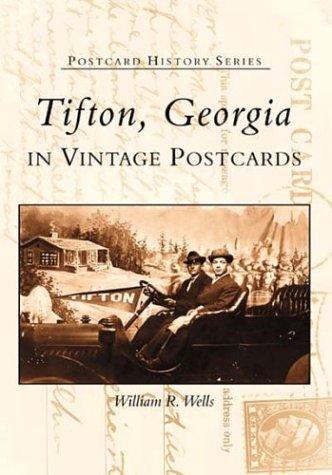 Tifton, Georgia  In Vintage Postcards   (GA)  (Postcard History Series)