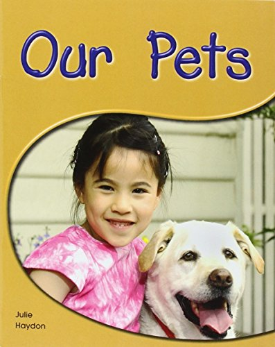 Our Pets: Leveled Reader (Levels 6-7) (Rigby PM Shared Readers)
