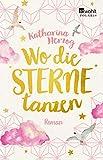 Wo die Sterne tanzen (Farben des Sommers, Band 4) - Katharina Herzog