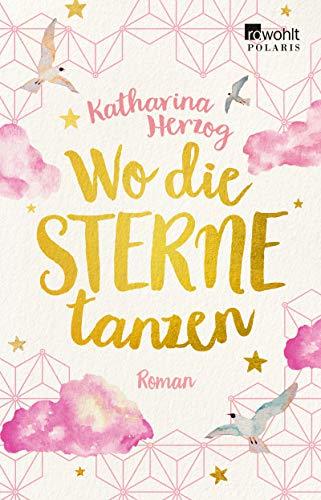 Buchseite und Rezensionen zu 'Wo die Sterne tanzen (Farben des Sommers, Band 4)' von Katharina Herzog