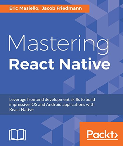 Mastering React Native (English Edition)