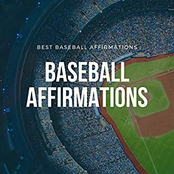 Best Baseball Affirmations