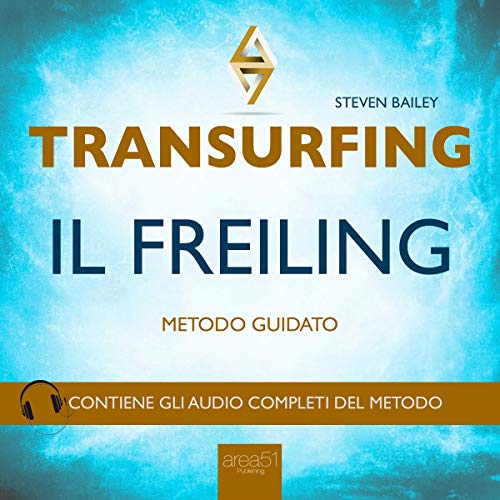 Transurfing. Il Freiling                   By:                                                                                                                                 Steven Bailey                               Narrated by:                                                                                                                                 Fabio Farnè                      Length: 2 hrs and 3 mins     Not rated yet     Overall 0.0