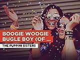 Boogie Woogie Bugle Boy (of Company B) al estilo de The Puppini Sisters