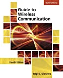 Guide to Wireless Communications