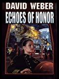 Echoes of Honor (Honor Harrington Book 8)