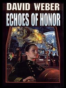 Echoes of Honor (Honor Harrington Book 8)
