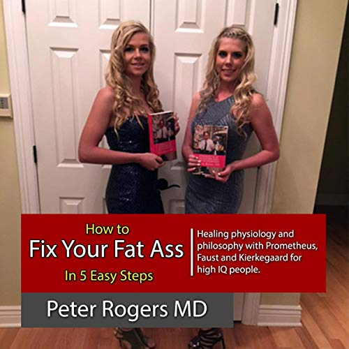 How to Fix Your Fat Ass in Five Easy Steps audiobook cover art