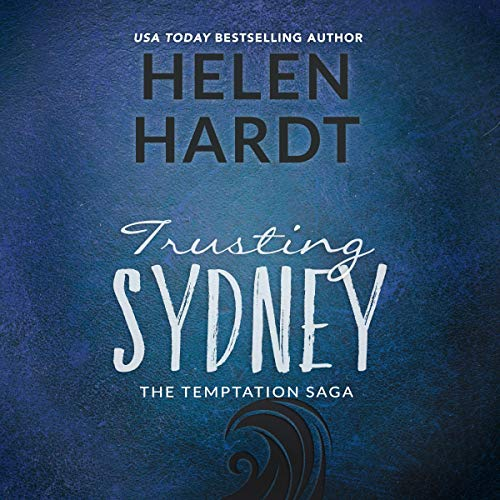 Trusting Sydney: The Temptation Saga, Book 6