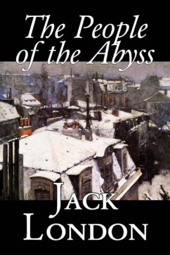The People of the Abyss, by Jack London, History, Great Britain