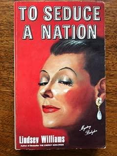 To Seduce a Nation