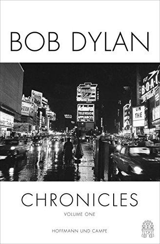 Chronicles Volume one: Die Autobiografie