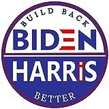 Joe Biden Kamala Harris Build Back Better ステッカー - 完璧な大統領チームデカール (3 x 3インチ) | 車 バンパー ウィンドウ ノートパソコン Hydro-Flask 投票 民主党 2020 Election Better Than Magnet